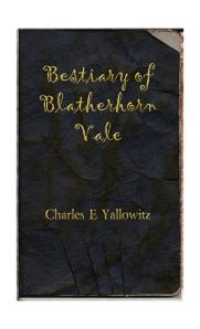 Bestiary of Blatherhorn Vale