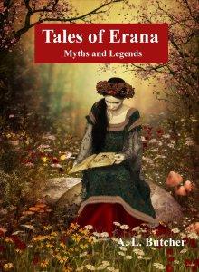 Tales of Erana by A. L. Butcher