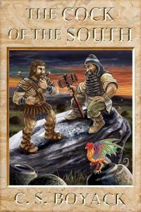 The Cock of the South By C.S. Boyack