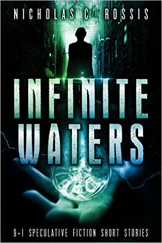 Infinite Waters by Nicholas C. Rossis (CLICK FOR AMAZON SITE)