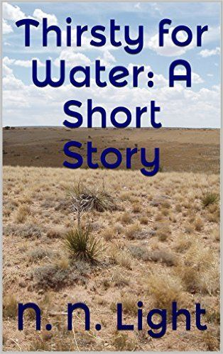 Thirsty for Water A Short Story