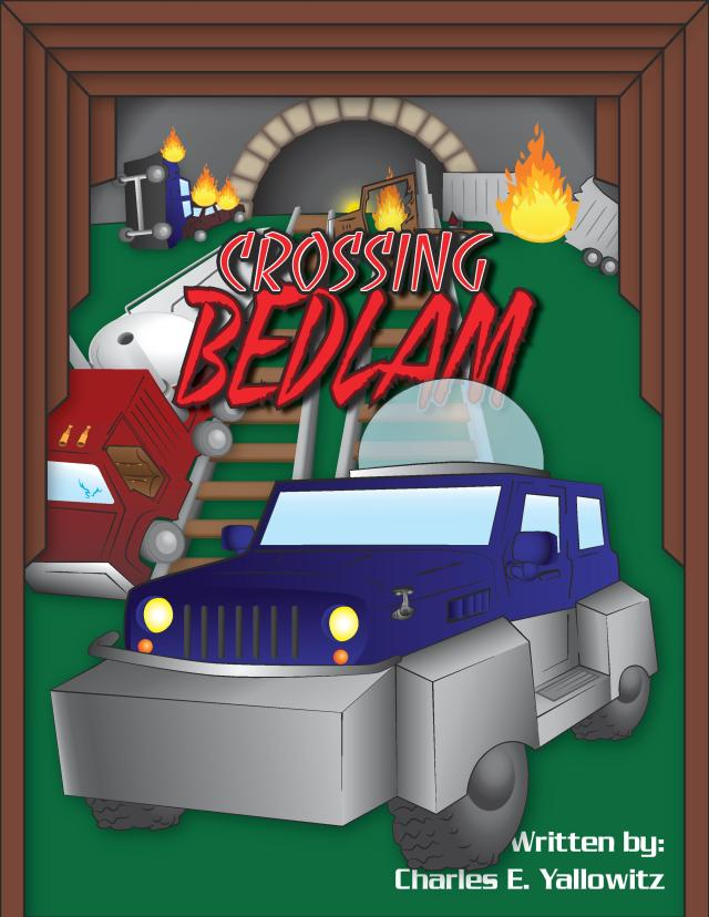 Crossing Bedlam by Jon Hunsinger