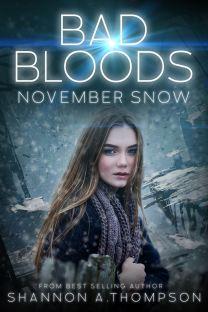 Bad Bloods: November Snow