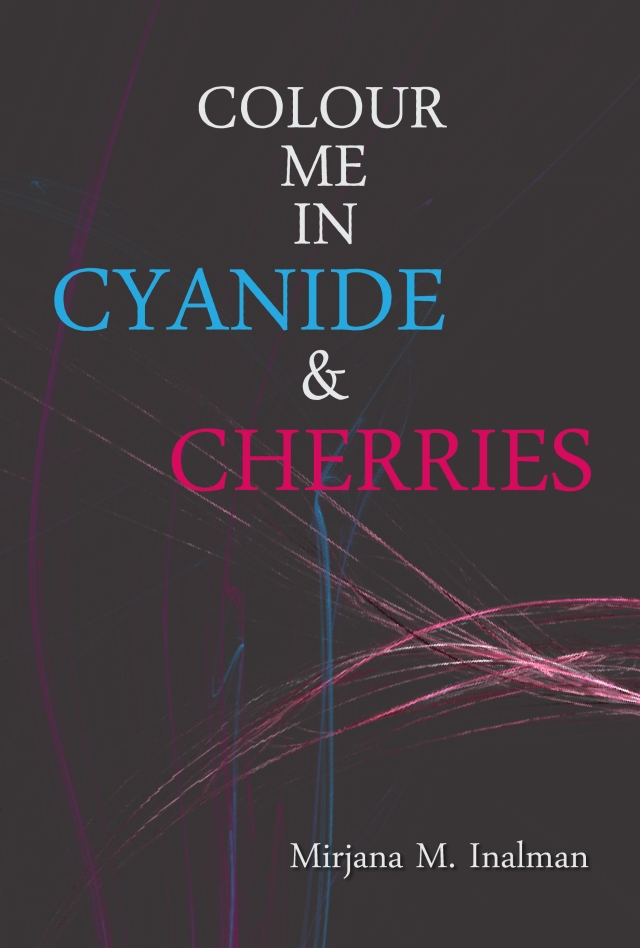 Cyanide & Cherries Poetry Book