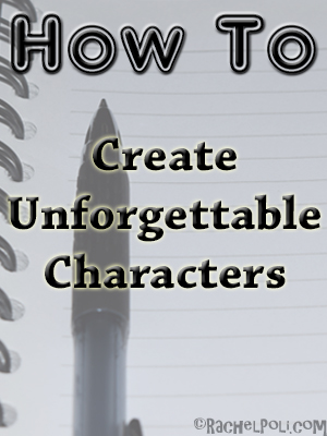 how-to-create-unforgettable-characters