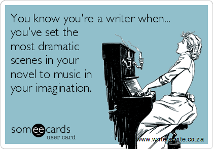 Image result for dramatic writing someecards